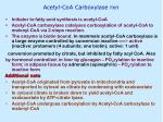 acetyl coa carboxylase rxn