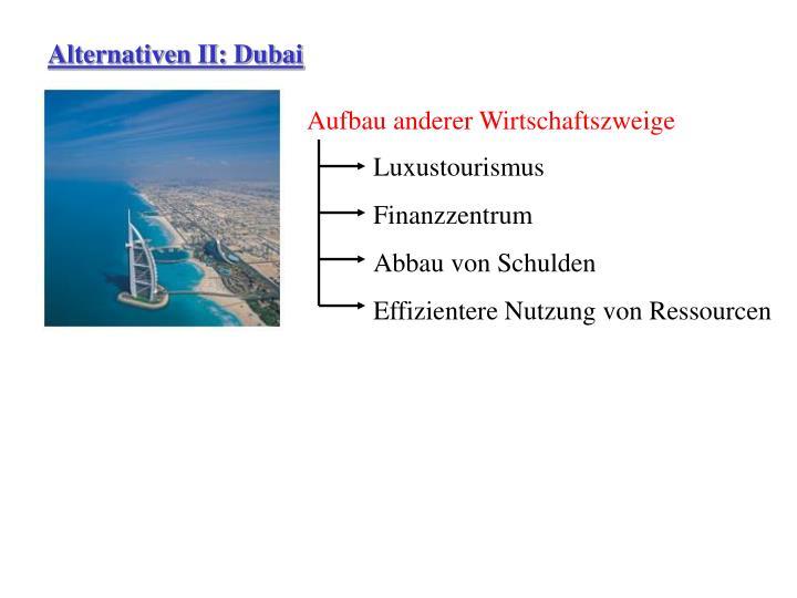 Alternativen II: Dubai