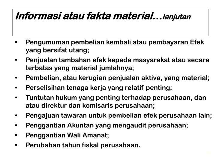 Informasi atau fakta material…
