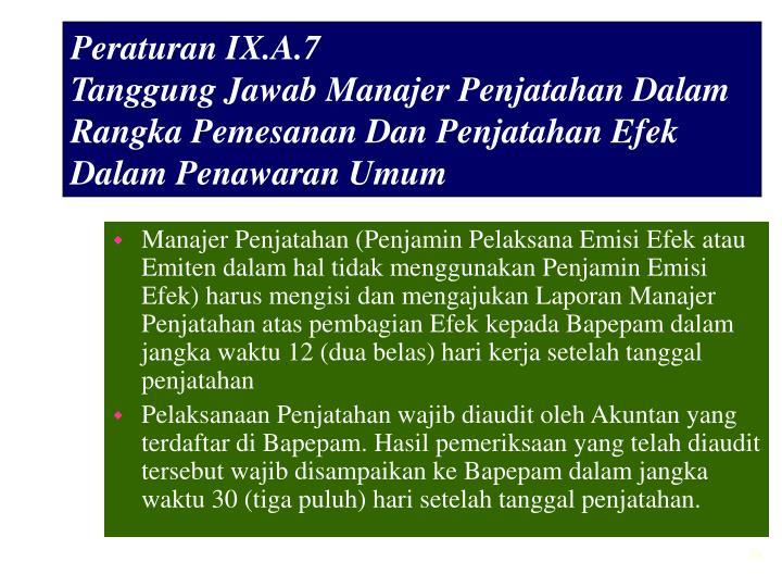Peraturan IX.A.7