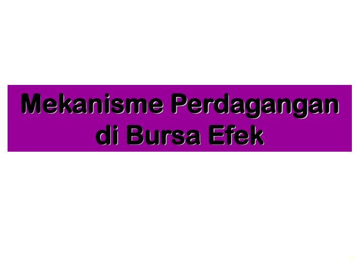 Mekanisme Perdagangan di Bursa Efek