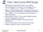 cold l band cavity bpm design