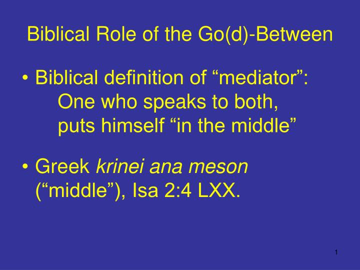 biblical role of the go d between n.
