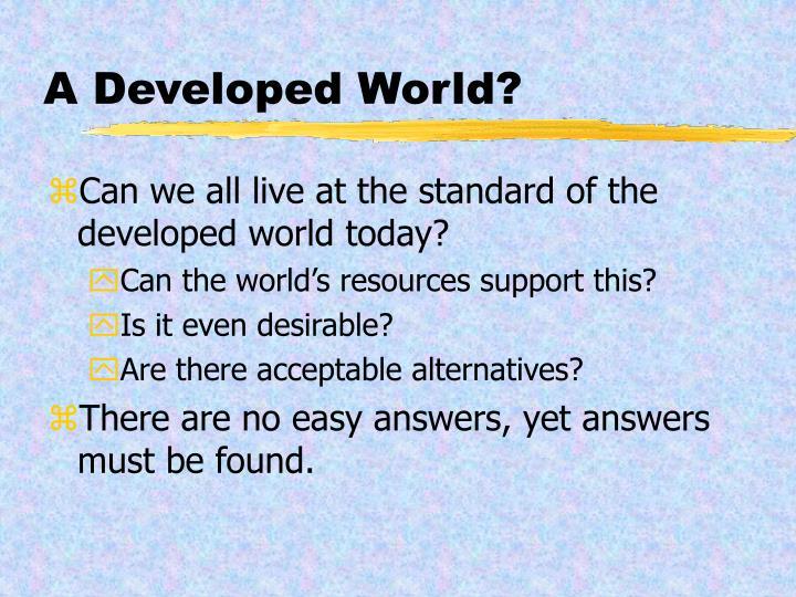 A Developed World?
