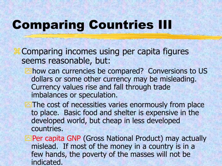 Comparing Countries III