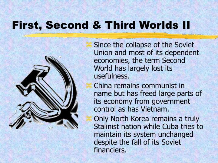 First, Second & Third Worlds II