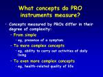 what concepts do pro instruments measure