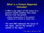 what is a patient reported outcome
