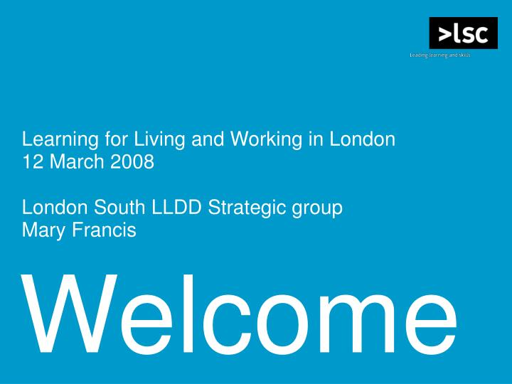 Learning for Living and Working in London