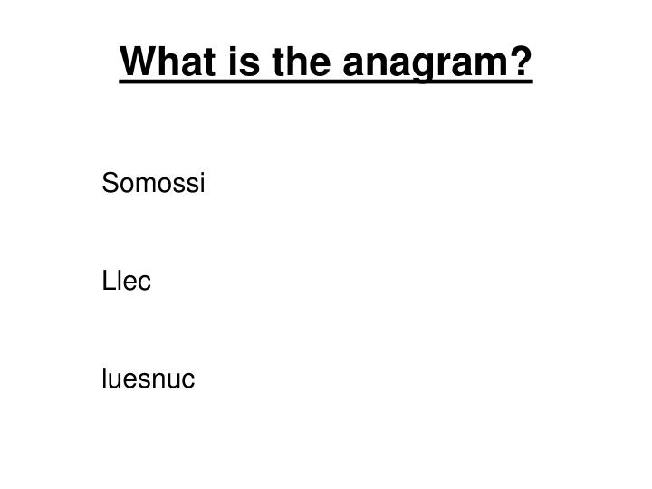 What is the anagram