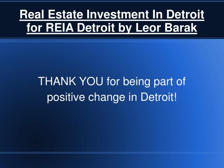 real estate investment in detroit for reia detroit by leor barak n.