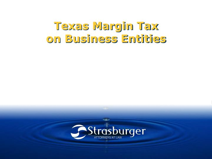 texas margin tax on business entities n.