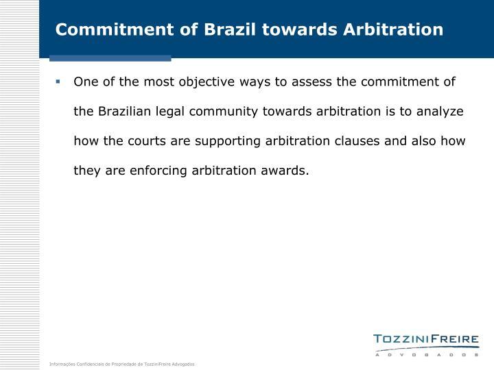 Commitment of Brazil towards Arbitration