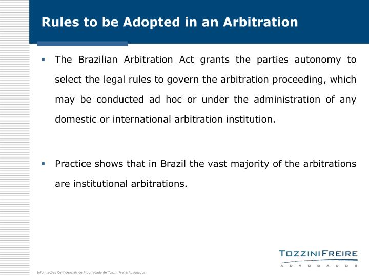 Rules to be Adopted in an Arbitration