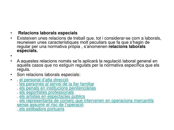 Relacions laborals especials