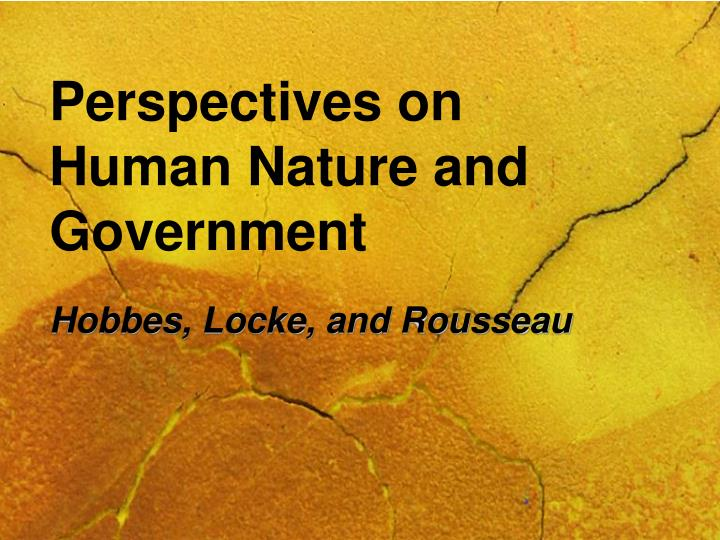rousseau and hobbes conception of state of nature essay