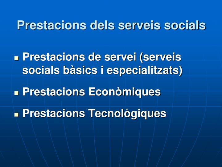 Prestacions dels serveis socials