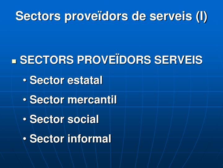 Sectors proveïdors de serveis (I)