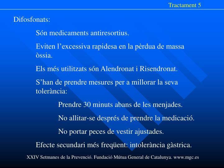 Tractament 5
