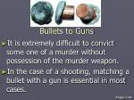 bullets to guns