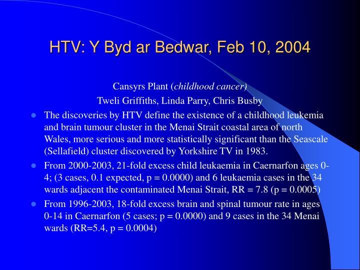 HTV: Y Byd ar Bedwar, Feb 10, 2004