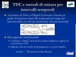 tdc e metodi di misura per intervalli temporali