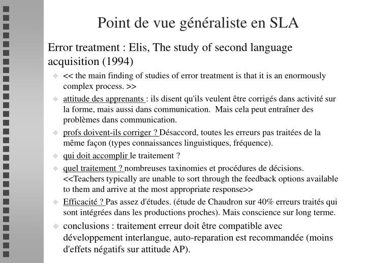 Point de vue généraliste en SLA