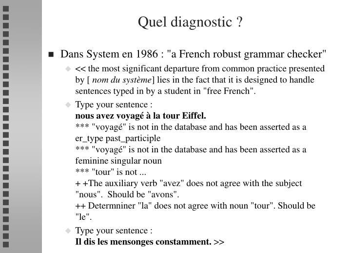 Quel diagnostic ?
