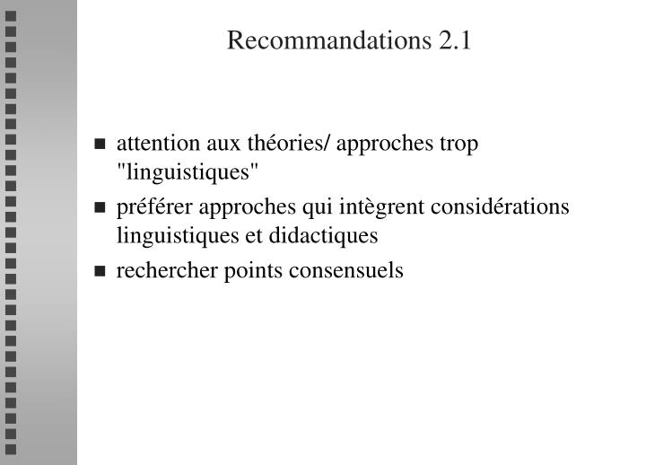 Recommandations 2.1