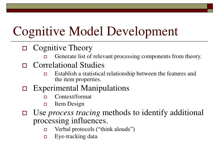 Cognitive Model Development