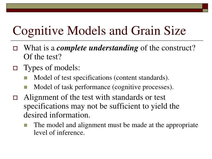 Cognitive Models and Grain Size