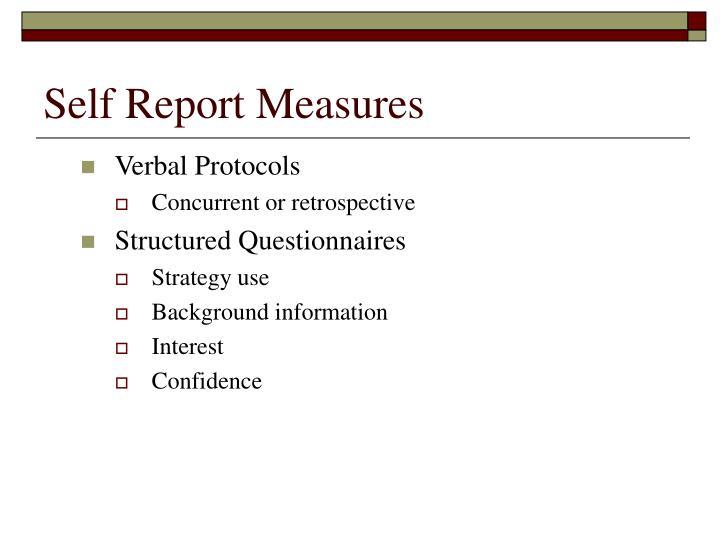 Self Report Measures