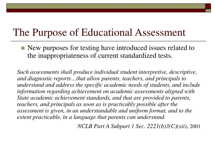 The purpose of educational assessment