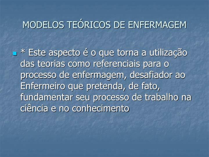 MODELOS TEÓRICOS DE ENFERMAGEM
