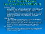 faculty quality standards faculty qualifications nbeac 11