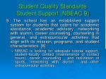 student quality standards student support nbeac 9