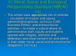 vi moral social and ecological responsibility standard nbeac 14
