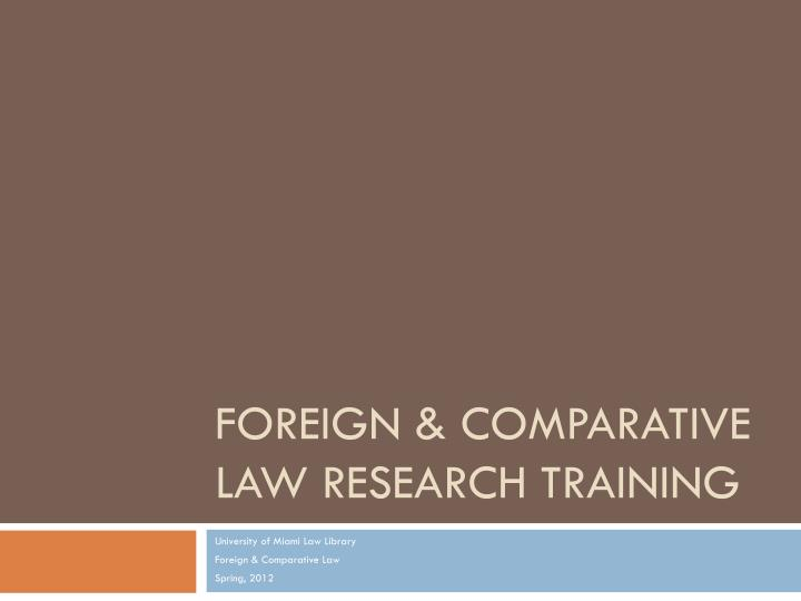 foreign comparative law research training n.