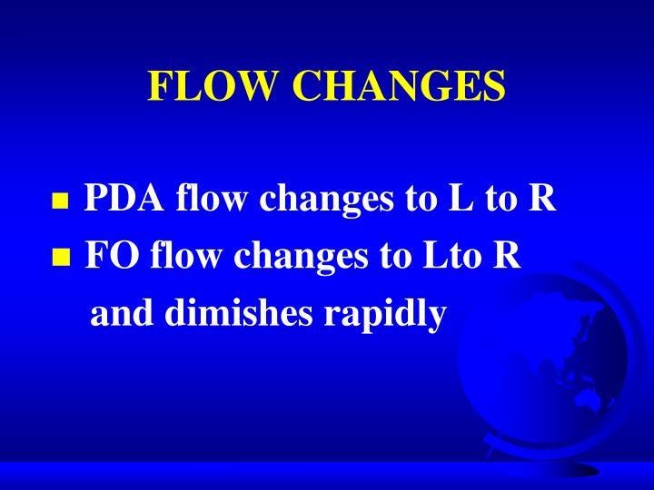 FLOW CHANGES