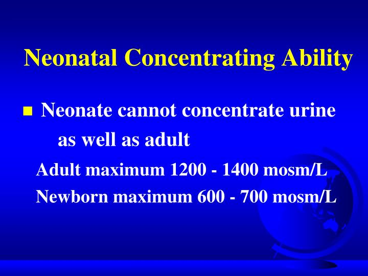 Neonatal Concentrating Ability