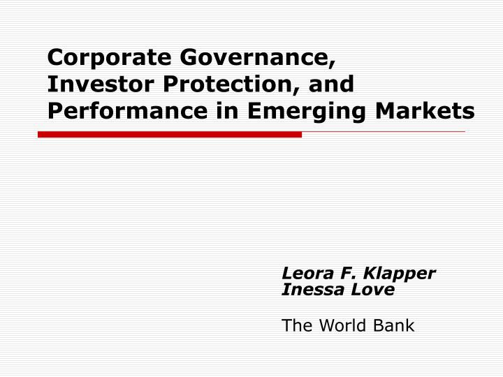 Corporate governance investor protection and performance in emerging markets
