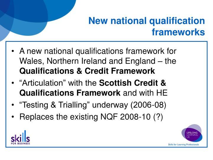 New national qualification frameworks