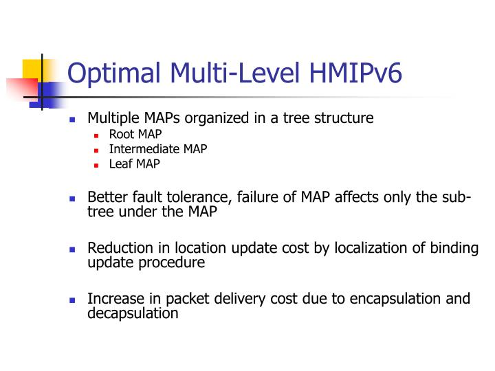 Optimal Multi-Level HMIPv6