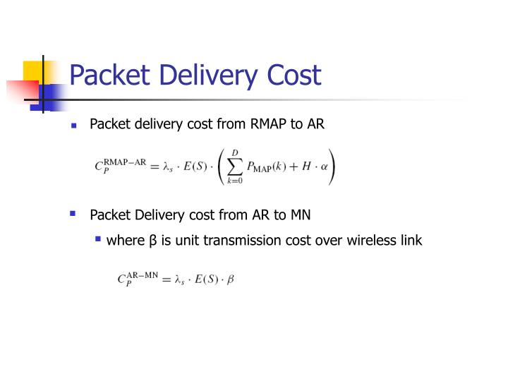 Packet Delivery Cost