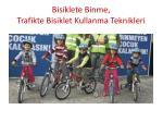 bisiklete binme trafikte bisiklet kullanma teknikleri