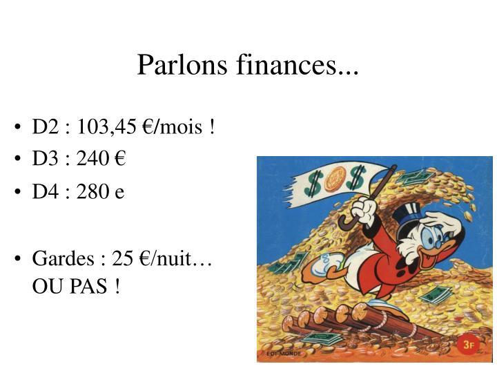 Parlons finances...