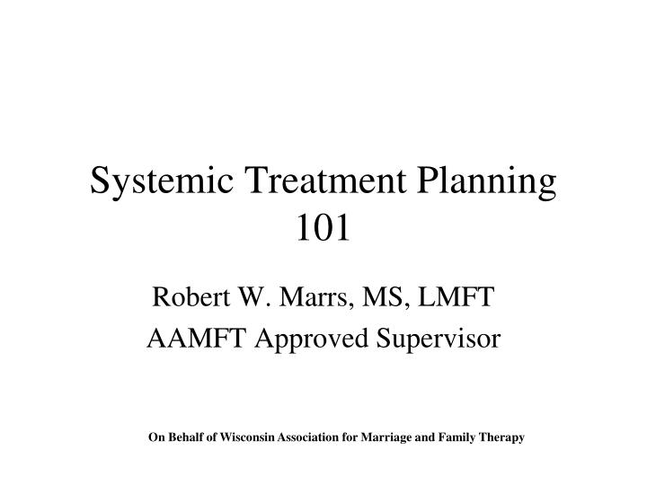 systemic treatment planning 101 n.