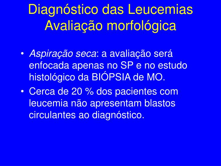 Diagnóstico das Leucemias