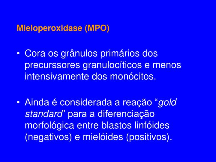 Mieloperoxidase (MPO)