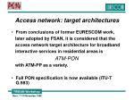 access network target architectures